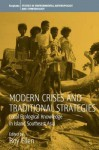 Modern Crises and Traditional Strategies: Local Ecological Knowledge in Island Southeast Asia - Roy Ellen