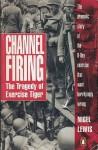 Channel Firing - Nigel Lewis