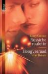 Russische roulette / Hoogverraad - Kerry Connor, Gail Barrett, Angelique Verheijen, Alexandra Nagelkerke