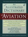 An Illustrated Dictionary of Aviation [With CDROM] - Bharat Kumar