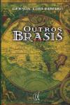 Outros Brasis - Gerson Lodi-Ribeiro