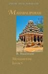 Mahabalipuram (Monumental Legacy) - R. Nagaswamy