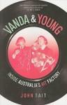 Vanda & Young: Inside Australia's Hit Factory - John Tait