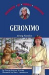 Geronimo: Young Warrior - George E. Stanley, Meryl Henderson