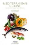 Mediterranean Cuisine: Secrets from Coastal Italian Kitchens - Academia Barilla, Academia Barilla, Lorena Carrara