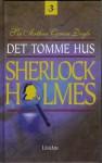 Det tomme hus og andre Sherlock Holmes-bedrifter (Sherlock Holmes #3) - Nils Nordberg, Carl Jørgen Kjønig, Arthur Conan Doyle