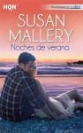 Noches de verano (Fool's Gold, #8) - Susan Mallery