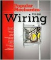 Popular Mechanics Home Electrical Wiring - Popular Mechanics Magazine, David Day