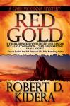 Red Gold (A Gabe McKenna Mystery Book 1) - Robert D. Kidera