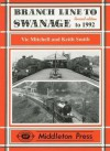 Branch Line to Swanage to 1999 - Vic Mitchell