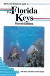 Diving and Snorkeling Guides: The Florida Keys - John Halas, Judy Halas