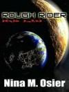 Rough Rider - Nina Osier