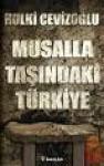 Musalla Taşında Türkiye - Hulki Cevizoğlu