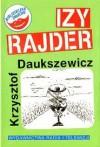 Izy Rajder czyli Pieszy jeździec - Krzysztof Daukszewicz