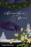 A Christmas Cactus for the General - Erika O. Williams, Catherine Dair, Angel Martinez