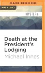 Death at the President's Lodging - Michael Innes, Stephen Hogan