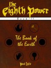 The Book of the Earth (The Eighth Power) - Paul Lytle