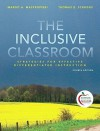 The Inclusive Classroom: Strategies for Effective Differentiated Instruction, Student Value Edition - Margo A. Mastropieri, Thomas E. Scruggs