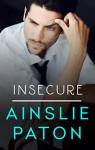 Insecure (Love Triumphs Book 1) - Ainslie Paton