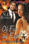 Of Fear and Faith [Death and Destiny Trilogy 1] - N.D. Jones