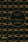 Die Luna-Chroniken, Band 3: Wie Sterne so golden - Marissa Meyer, Astrid Becker