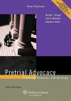 Pretrial Advocacy: Planning Analysis, and Strategy, Third Edition - Berger, John Mitchell, Ronald Clark