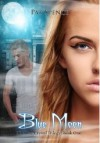 Blue Moon (The Blue Crystal Trilogy #1) - Pat Spence