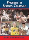Profiles in Sports Courage - Ken Rappoport