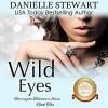 Wild Eyes (Barrington Billionaires, #2) - Robin Rowan, Danielle Stewart