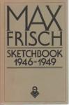 Sketchbook 1946-1949 - Max Frisch