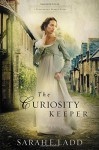 The Curiosity Keeper (A Treasures of Surrey Novel) by Sarah E. Ladd (2015-07-07) - Sarah E. Ladd
