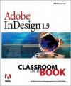 Adobe Indesign 1.5 Classroom in a Book - Adobe Creative Team