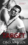Taking Care of the Target - Cindi Madsen