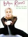 Leann Rimes -- Sittin' on Top of the World: Piano/Vocal/Chords - LeAnn Rimes