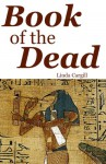 The Book of the Dead - Linda Cargill