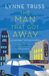 The Man That Got Away - Lynne Truss