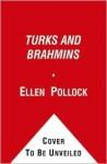 Turks and Brahmins: Upheaval at Milbank, Tweed Wall Street's Gentlemen Take Off Their Gloves - Ellen Joan Pollock