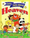 Let's Talk about Heaven - Debby Anderson