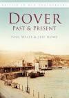 Dover: Past And Present (Past & Present) - Jeff Howe, Paul Wells