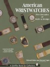 American Wristwatches: Five Decades of Style and Design - Edward Faber, Ettagale Blauer