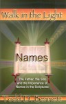 Names The Father, The Son And The Importance Of Names In The Scriptures - Todd D. Bennett