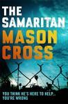 The Samaritan - Mason Cross