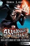 Skulduggery Pleasant 1 - Der Gentleman mit der Feuerhand - Ulla Höfker, Derek Landy