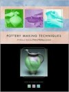 Pottery Making Techniques: A Pottery Making Illustrated Handbook - Anderson Turner