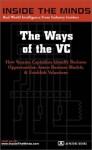 The Ways of the VC (Inside the Minds) - Inside the Minds Staff, Aspatore Books, Michael Carusi, Praveen Gupta