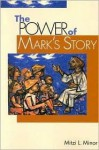 The Power of Mark's Story - Mitzi Minor