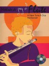 Methode de Flute: A New Tune a Day - Ned Bennett