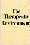 Therapeutic Environment - Robert Langs