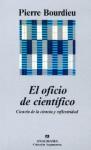 El oficio de científico: ciencia de la ciencia y reflexividad - Pierre Bourdieu, Joaquim Jordà