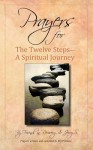 Prayers for the Twelve Steps-A Spiritual Journey - Recovery, Friends in Recovery